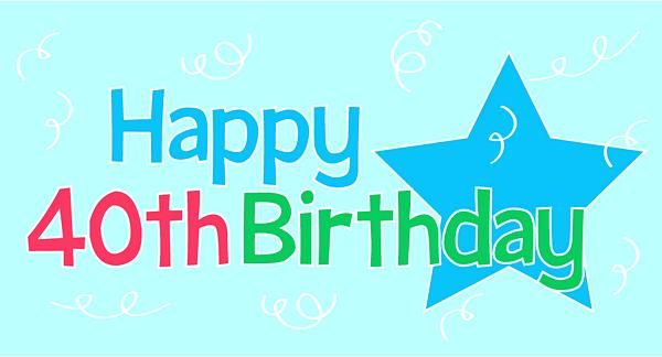 Happy-40th-Birthday01