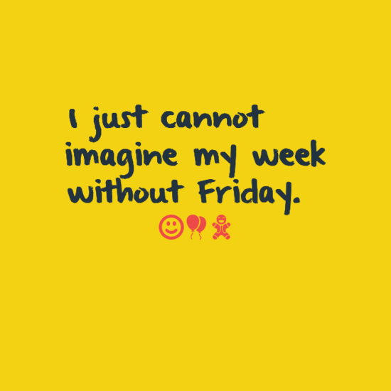 Happy Friday Quotes With Images