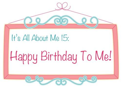Happy_Birthday_To_Me5