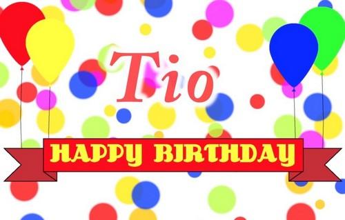 Happy Birthday Tio