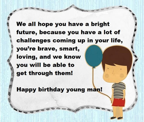 happy birthday to a young man
